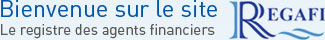 INT Bienvenue sur le site REGAFI. Le registre des agents financiers.
